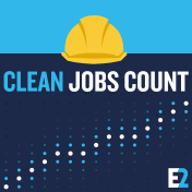 Clean Jobs Count - Every Day and in Every State